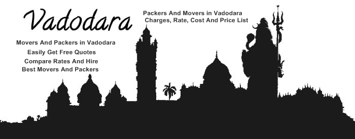 Packers and Movers in Vadodara charges, rate, cost, and Price list