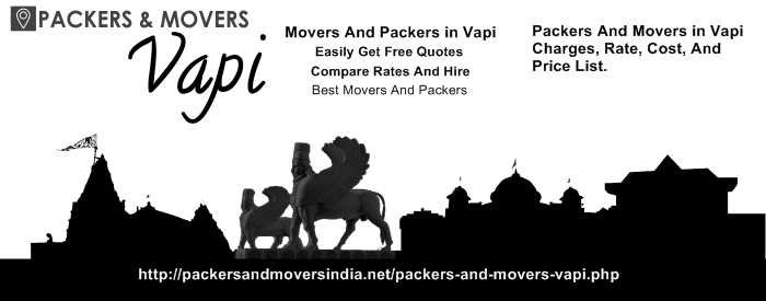 Packers and Movers in Vapi charges, Rate, Cost, And Price List And Estimates